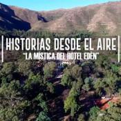 Historias desde el aire Hotel Edén